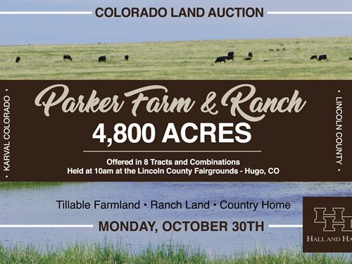 Parker Farm And Ranch Auction : Karval : Lincoln County : Colorado