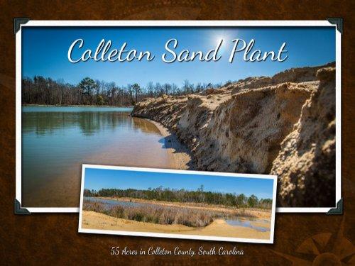 Colleton Sand Plant : Walterboro : Colleton County : South Carolina